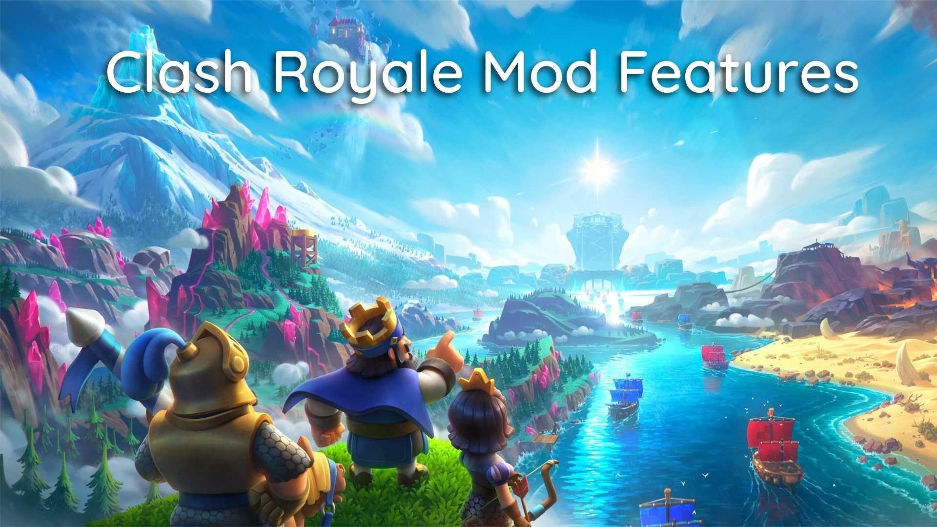 clash royale mod features