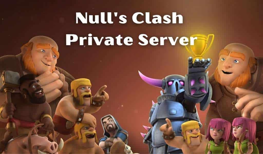 Nulls clash private server