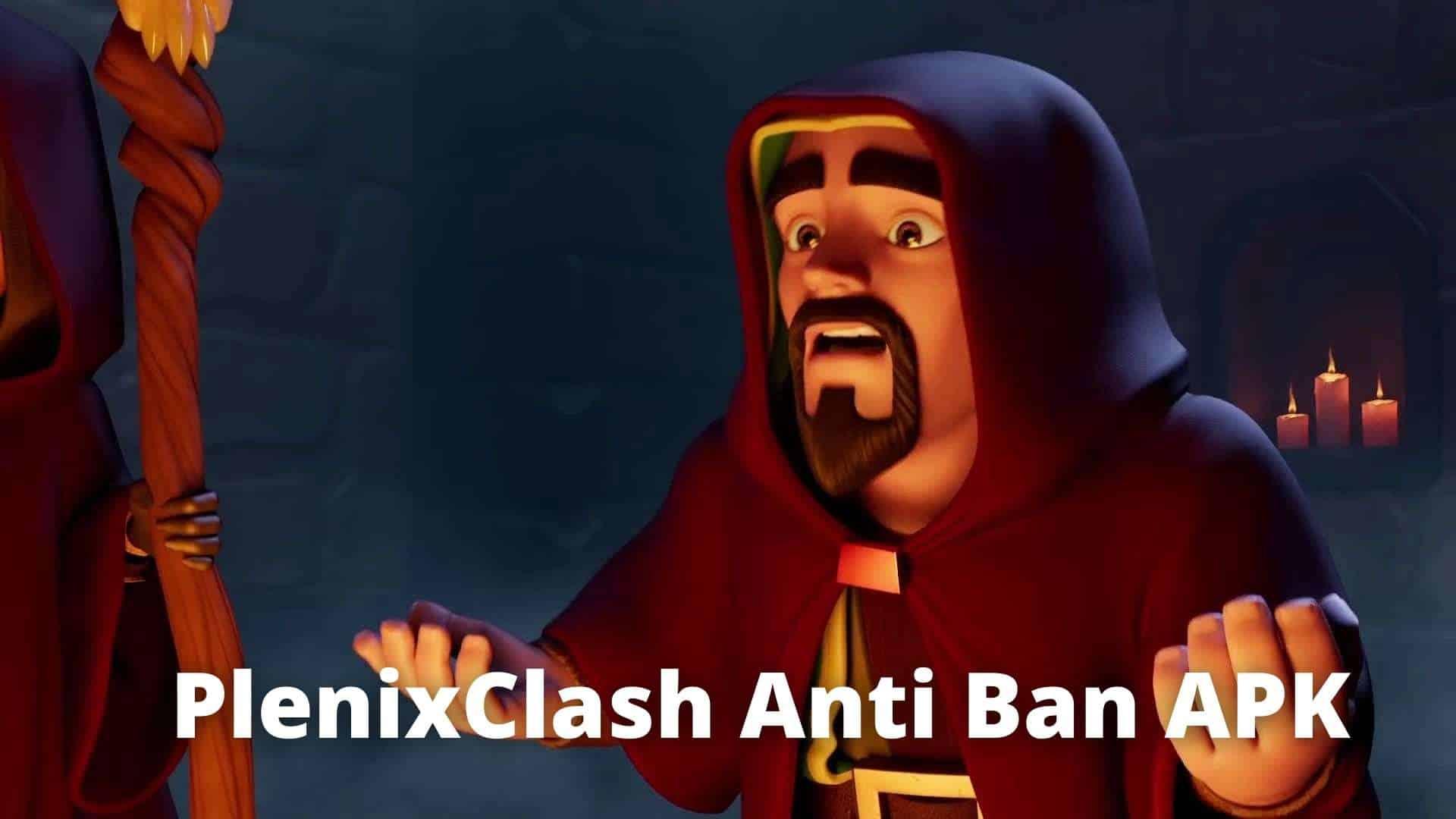 plenixclash anti ban apk
